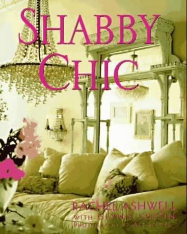 Shabby Chic Shabby Chic Shabby Chic 0